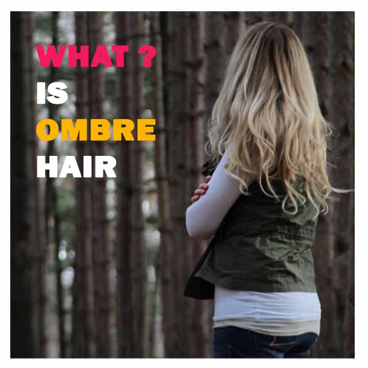 What is ombre hair?