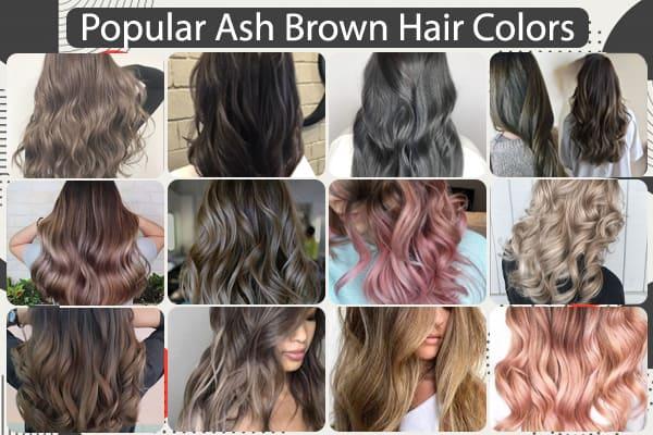 Popular Ash Brown Hair Colors
